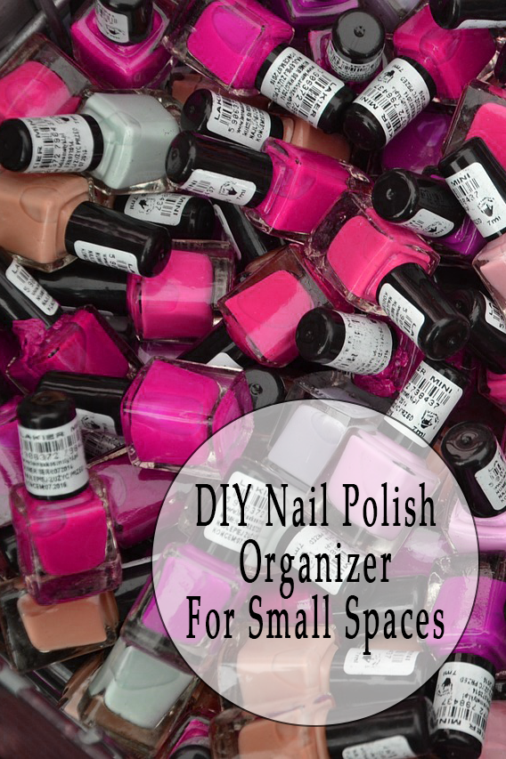 DIY Nail Polish Organizer For Small Spaces | JAQUO Lifestyle Magazine