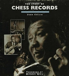 The Story of Chess Records - John Collis