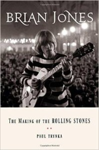 Brian Jones: The Making of the Rolling Stones by Paul Trynka - Buy Here and read more reviews.