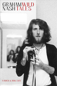 Graham Nash - Wild Tales. Click on photo to read more.