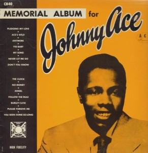 Johnny Ace Memorial Album - Buy it here