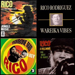 Montage credits : Jungle Music Rico & The Special AKA - Two-Tone Records 1977 ; Sleeve Art 'Wareika Vibes' - Jamdown Records 2006; Trombone Man Anthology, Trojan Records ; Sleeve art 'You Must Be Crazy' - Grover Records 1995