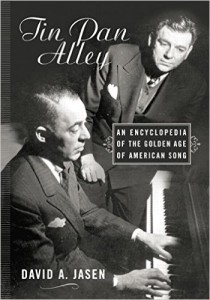 Tin Pan Alley: An Encyclopedia of the Golden Age of American Song