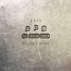 Electric Blend by The Family Silver