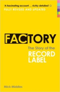 Factory - The Story of the Record Label