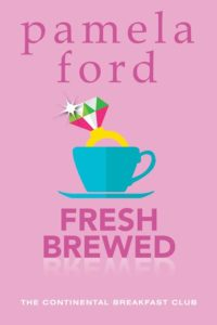 Fresh Brewed by Pamela Ford